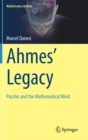 Ahmes' Legacy : Puzzles and the Mathematical Mind - Book