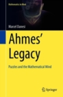 Ahmes' Legacy : Puzzles and the Mathematical Mind - eBook