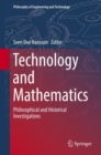 Technology and Mathematics : Philosophical and Historical Investigations - Book