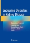 Endocrine Disorders in Kidney Disease : Diagnosis and Treatment - Book