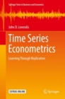Time Series Econometrics : Learning Through Replication - Book