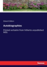 Autobiographies : Printed verbatim from hitherto unpublished MSS. - Book