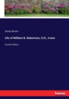 Life of William B. Robertson, D.D., Irvine : Fourth Edition - Book
