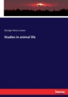 Studies in animal life - Book
