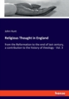 Religious Thought in England : from the Reformation to the end of last century, a contribution to the history of theology - Vol. 3 - Book