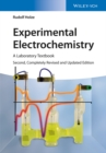 Experimental Electrochemistry : A Laboratory Textbook - Book