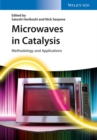 Microwaves in Catalysis : Methodology and Applications - Book