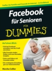 Facebook fur Senioren fur Dummies - Book
