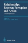Relationships Between Perception and Action - Book