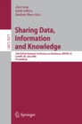 Sharing Data, Information and Knowledge : 25th British National Conference on Databases, BNCOD 25, Cardiff, UK, July 7-10, 2008, Proceedings - eBook
