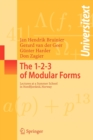 The 1-2-3 of Modular Forms : Lectures at a Summer School in Nordfjordeid, Norway - Book
