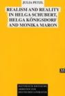 Realism and Reality in Helga Schubert, Helga Koenigsdorf and Monika Maron - Book