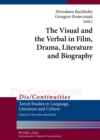 The Visual and the Verbal in Film, Drama, Literature and Biography - Book