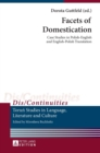 Facets of Domestication : Case Studies in Polish-English and English-Polish Translation - Book