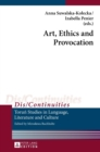 Art, Ethics and Provocation - Book