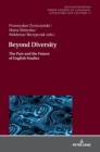 Beyond Diversity : The Past and the Future of English Studies - Book