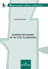 Learner Autonomy in the CLIL Classroom - eBook