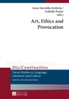 Art, Ethics and Provocation - eBook