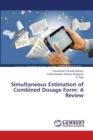 Simultaneous Estimation of Combined Dosage Form : A Review - Book