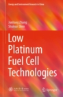 Low Platinum Fuel Cell Technologies - Book