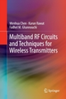 Multiband RF Circuits and Techniques for Wireless Transmitters - Book