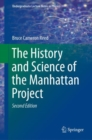 The History and Science of the Manhattan Project - Book