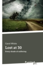 Lost at 30 : Every shade of suffering - Book
