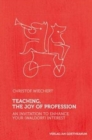 Teaching, The Joy of Profession : An Invitation to Enhance Your (Waldorf) Interest - Book