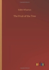 The Fruit of the Tree - Book