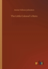 The Little Colonels Hero - Book