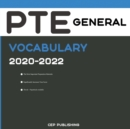 PTE General Vocabulary 2020-2022 : All Words and Phrasal Verbs You Should Know to Successfully Complete Speaking and Writing Parts of PTE General Test - Book