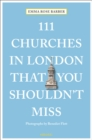 111 Churches in London That You Shouldn't Miss - Book