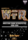 Unofficial Wrestling Figure Retrospective 1990-1994 - Book