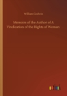 Memoirs of the Author of A Vindication of the Rights of Woman - Book