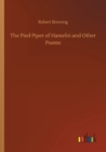 The Pied Piper of Hamelin and Other Poems - Book