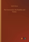 The Forerunner, His Parables and Poems - Book