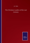 The Christian Leaders of the Last Century - Book