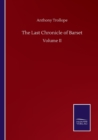 The Last Chronicle of Barset : Volume II - Book