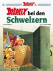Asterix in German : Bei den Schweizern - Book