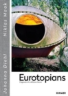 Eurotopians : Fragments of a different future - Book