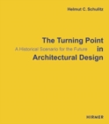 The Turning Point in Architectural Design - Book