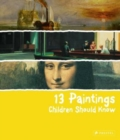 13 Paintings Children Should Know - Book