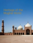 The Heritage of the Mughal World - Book