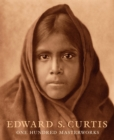 Edward S. Curtis: One Hundred Masterworks - Book