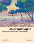Color and Light : The Neo-Impressionist Henri-Edmond Cross - Book