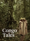 Congo Tales : Told By the People of Mbomo - Book