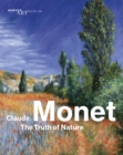 Claude Monet : The Truth of Nature - Book