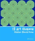 13 Art Illusions Children Should Know - Book