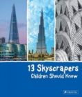 13 Skyscrapers Children Should Know - Book