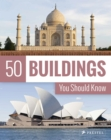 50 Buildings You Should Know - Book